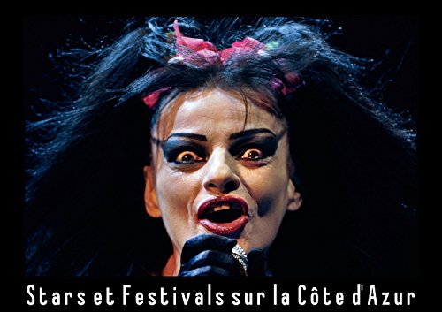 Stars et festivals sur la Côte d'Azur (Livre poster  DIN A3 horizontal): La Côte d...