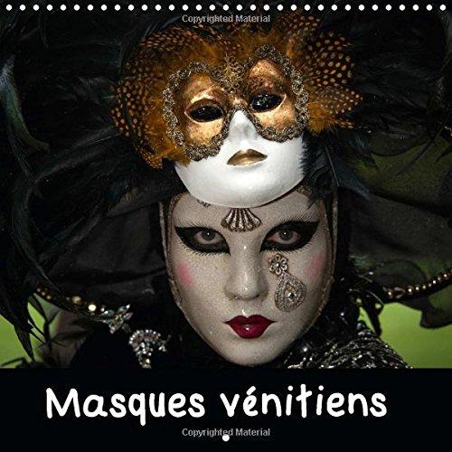 9781325034512: Masques Venitiens: Presentation De Quelques Masques Venitiens Presentes Lors De Carnavals