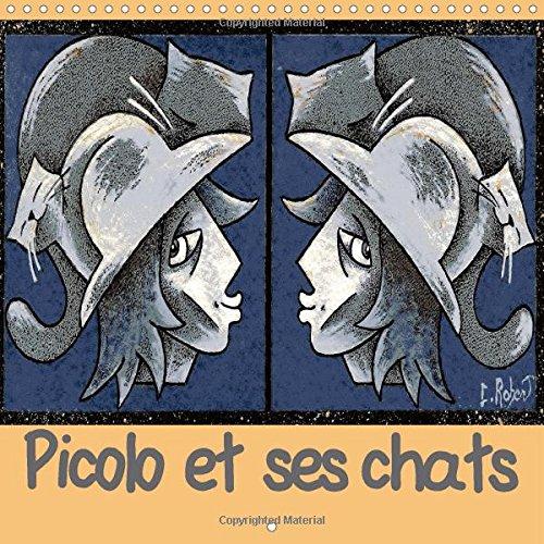 9781325037100: Picolo Et Ses Chats: Illustrations Expressionnistes Sur L'amour Des Chats (Calvendo Art) (French Edition)