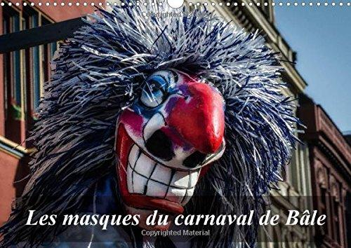 9781325040674: Les Masques Du Carnaval De Bale: Le Carnaval Est Un Moment De Defoulement. A Bale, Les Masques Envahissent La Ville. (Calvendo Mode de Vie) (French Edition)