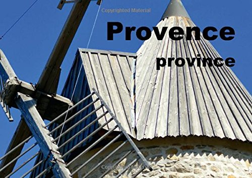9781325046089: Provence province (Poster Book DIN A3 Landscape): A journey through the province of Provence (Poster Book, 14 pages)