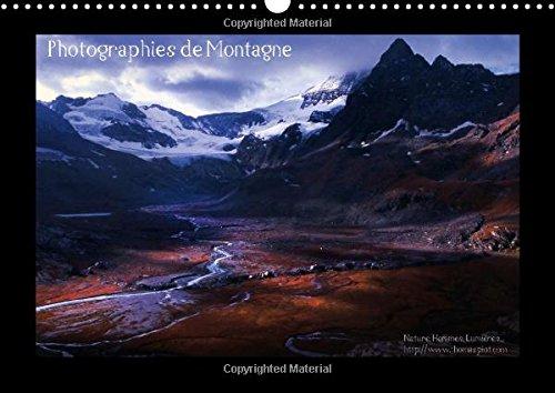 9781325047048: Photographies De Montagne: Paysages Des Hautes Vallees Alpines (Calvendo Nature) (French Edition)