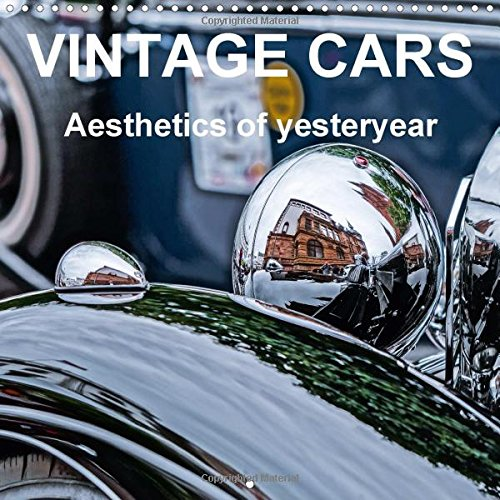 9781325047277: VINTAGE CARS Aesthetics of yesteryear 2015: Detail shots of classic cars that convey style, elegance and charm.of yesteryear. (Calvendo Hobbies)