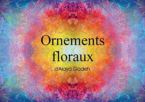 Ornements Floraux D Alaya Gadeh Livre