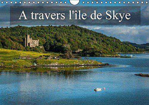 A Travers l'ile de Skye: Paysages de l'ile de Skye (Calvendo Places) (French Edition): ...