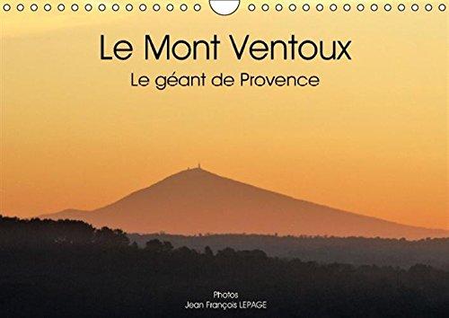 Le Mont Ventoux le Geant de Provence: Vue du Mont Ventoux Dans le Paysage Provencal, et Sous ...