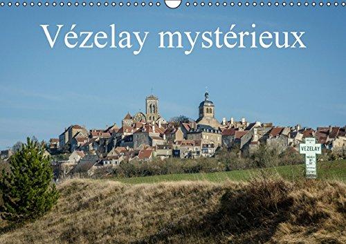 Vezelay Mysterieux: Visite D'un Des Plus Beau Lieu De Bourgogne (Calvendo Places) (French ...