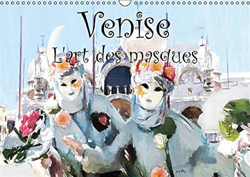 9781325054848: Venise l'art des masques : Calendrier mural A3 horizontal 2016