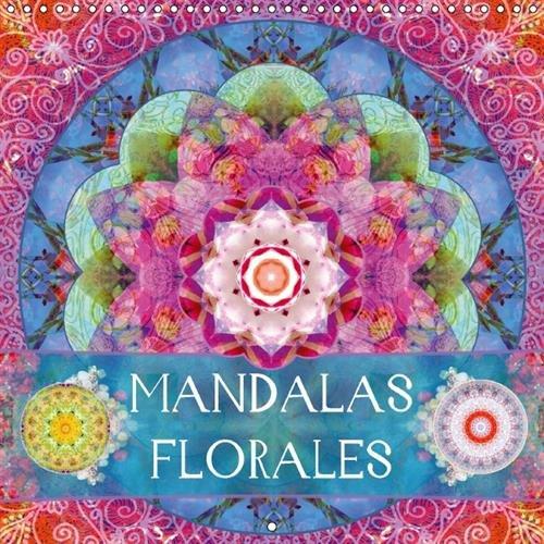 Mandalas Florales: Mandalas de Fleurs Translucides Photographiees (Calvendo Art) (French Edition): ...