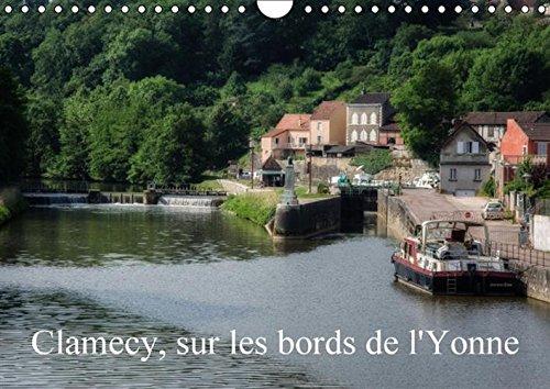 9781325055944: Clamecy, sur les bords de l'Yonne : Calendrier mural 2016