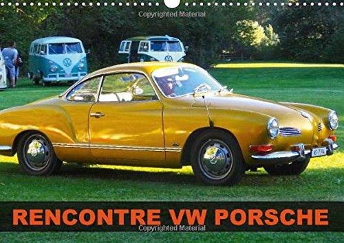 Rencontre VW Porsche: Rencontre de Voitures Anciennes VW et Porsche (Calvendo Mobilite) (French ...