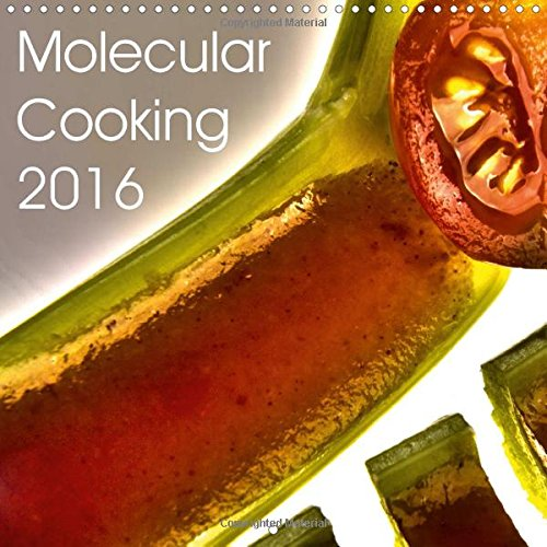 9781325056507: Molecular Cooking 2016: A Completely New Look at Food. (Calvendo Food)