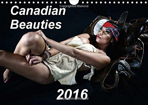9781325056545: Canadian Beauties 2016 (Wall Calendar 2016 DIN A4 Landscape): A collection of beautiful Canadian female models (Monthly calendar, 14 pages) (Calvendo Art)