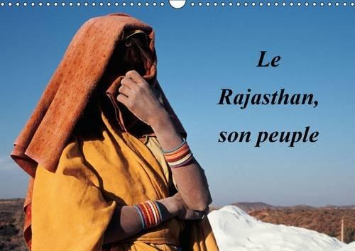 Le Rajasthan, Son Peuple: La Diversite du Peuple du Rajasthan en Quelques Images (Calvendo Places) ...
