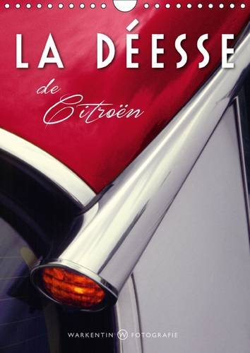 9781325057207: La déesse de Citroën : Calendrier mural A4 vertical 2016
