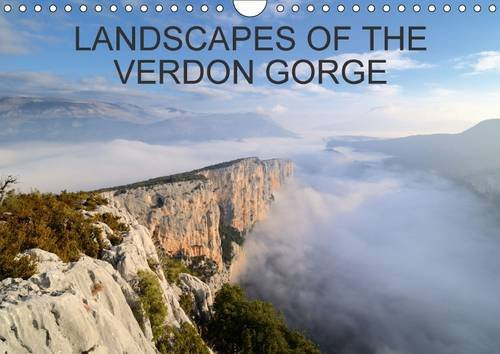 9781325057764: Landscapes of the Verdon Gorge: Stunning Images of Europe's Grand Canyon (Calvendo Nature)