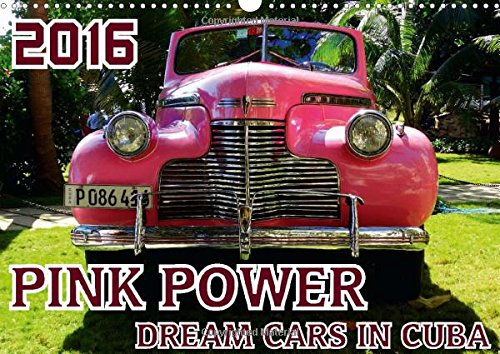 9781325058235: Pink Power - Dream Cars in Cuba: Pink Cars from the 50s in the Streets of Havana (Calvendo Places)