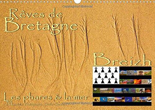 Reves de Bretagne - Breizh: Les Cotes Bretons dans le Finistere (Calvendo Places) (French Edition):...