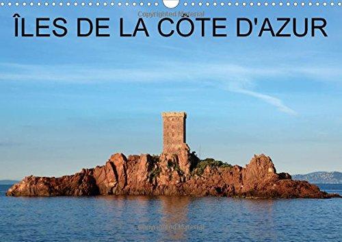 9781325059843: Îles de la Côte d'Azur (Calendrier mural 2016 DIN A3 horizontal): De belles images des îles protégées de la Côte d'Azur. (Calendrier mensuel, 14 Pages) (Calvendo Places)