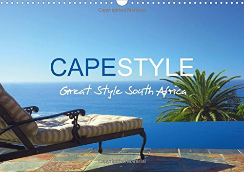 9781325060115: CAPESTYLE - Great Style South Africa UK-Version 2016: South Africa no doubt is one of the most spectacular destinations for tourists worldwide. (Calvendo Places)