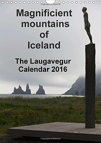 9781325060764: Majestic Mountains of Iceland - The Laugavegur Calendar 2016 'UK-Version': Extraordinary Winter and Summer Pictures from the Laugevegur Trail - Iceland's Most Popular Hiking Trail