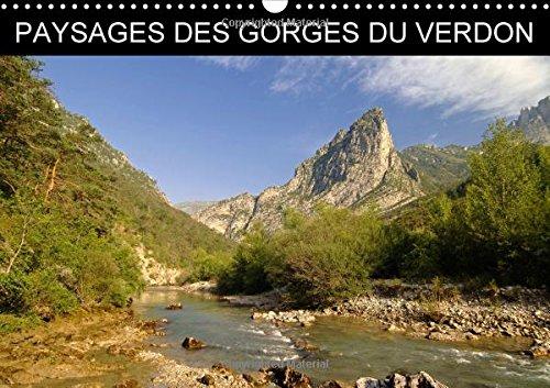 Paysages des Gorges du Verdon 2016: Des Images Impressionnantes du Grand Canyon d'Europe (...