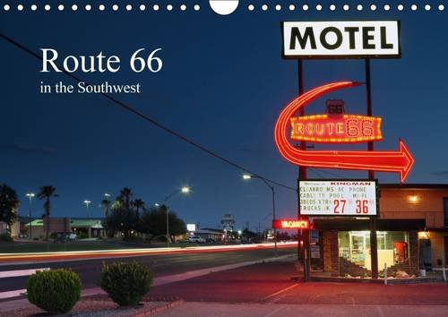 9781325061273: Route 66 in the Southwest (UK-Version) 2016: The Route 66, Also Called the Mother Road, Enjoys Cult Status for Most Visitors to the USA. This Calendar ... of the United States. (Calvendo Places)