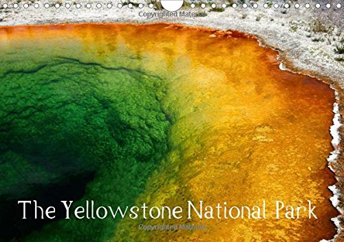 9781325061464: The Yellowstone National Park - UK Version: Wonderful Pictures Amidst an Impressive Nature of the Yellowstone National Park. (Calvendo Places)