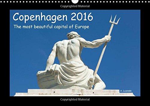 9781325062256: Copenhagen 2016 - The most beautiful capital of Europe - UK Version 2016: A brilliant calendar with photographs of a fascinating capital (Calvendo Places)