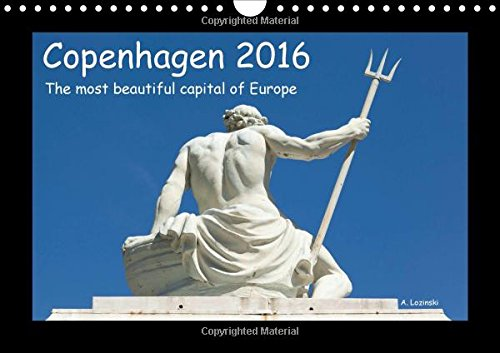 9781325062263: Copenhagen 2016 - the Most Beautiful Capital of Europe - UK Version: A Brilliant Calendar with Photographs of a Fascinating Capital (Calvendo Places)