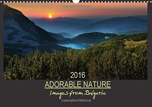 9781325064359: Adorable Nature - Images from Bulgaria / UK-Version 2016: The beautiful nature of Bulgaria (Calvendo Nature)