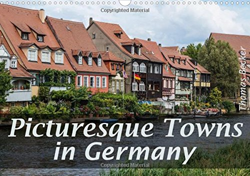 9781325065905: Picturesque Towns in Germany: Beautiful Buildings in Germany (Calvendo Art)