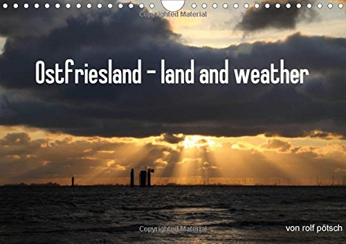 9781325067268: Ostfriesland - land and weather / UK-Version 2016: Ostfriesland a landscape that is characterized by wind and weather. Impressive photos of the photographer rolf potsch. (Calvendo Nature)