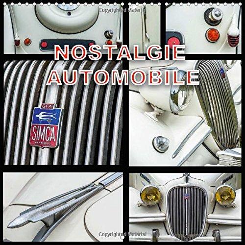 Nostalgie Automobile: Rassemblement de Vehicules Anciens (Calvendo Technologie) (French Edition): ...