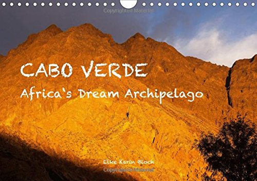 9781325070602: Cabo Verde - Africa's Dream Archipelago / UK-Version 2016: 13 Manifold Photos from the African Dream Archipelago (Calvendo Places)