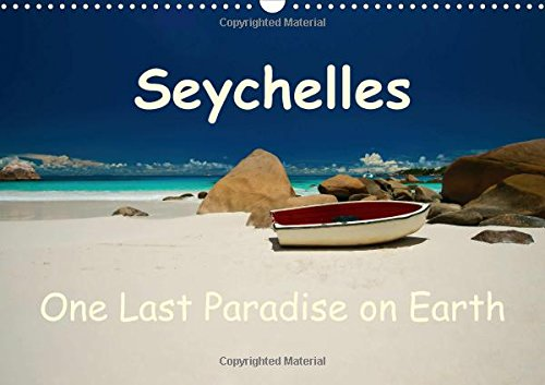 9781325070862: Seychelles / UK-Version (Wall Calendar 2016 DIN A3 Landscape): Seychelles - one of the last paradises on Earth! (Monthly calendar, 14 pages) (Calvendo Places)