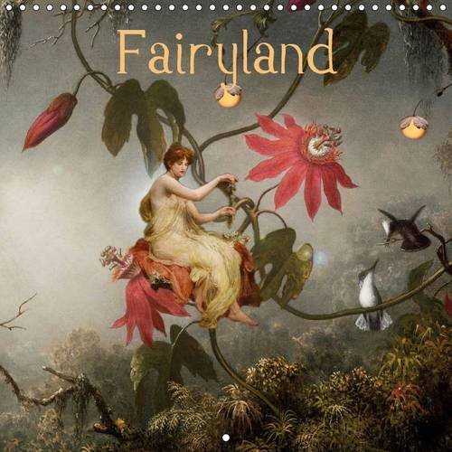 9781325072118: Fairyland (Wall Calendar 2016 300 × 300 mm Square): Discover the fairies and enjoy their beauty. (Monthly calendar, 14 pages) (Calvendo Art)