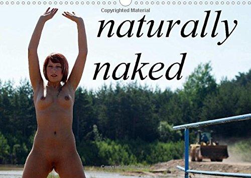 9781325072347: naturally naked 2016: fine erotic art with beautiful girls (Calvendo Art)
