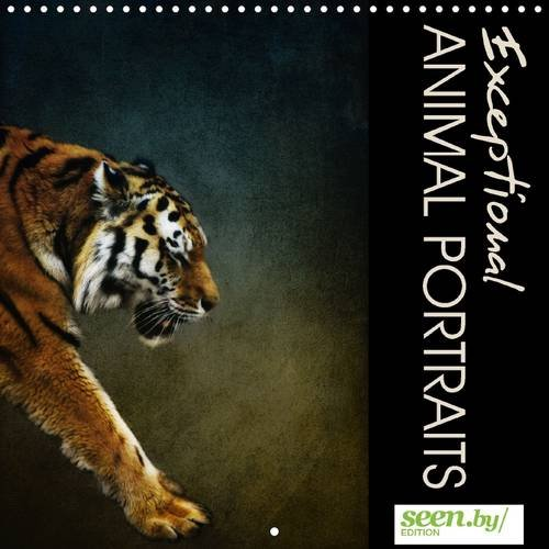 9781325072729: Exceptional Animal Portraits: Artistic Photographs from the Greatly Diverse Colourful World of Animals Will Accompany You Throughout the Year. (Calvendo Animals)