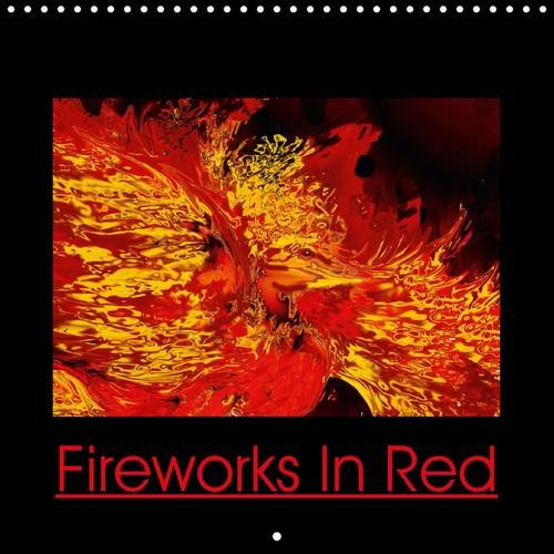 9781325073801: Fireworks In Red 2016: Power and Energy (Calvendo Art)