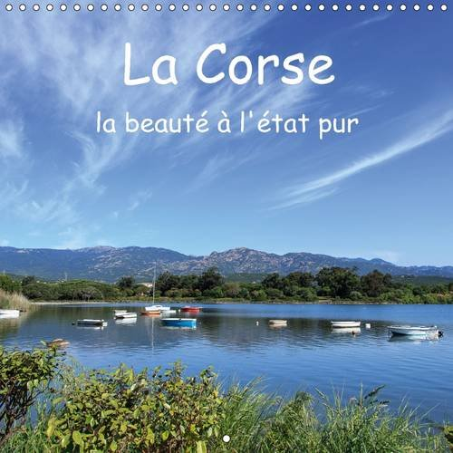 La Corse - La Beaute a L'etat Pur (Calvendo Places) (French Edition): Andreas Jordan
