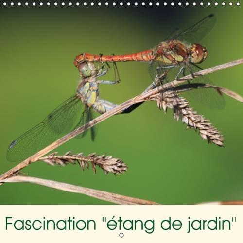 """Fascination """"Etang de Jardin"""": Un Paradis Pour les Plantes et les Animaux (Calvendo ..."""
