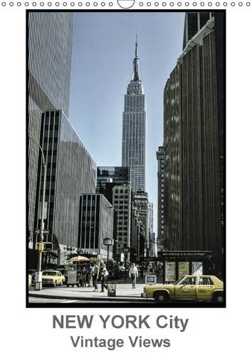 9781325075201: New York City - Vintage Views (Wall Calendar 2016 DIN A3 Portrait): 13 fantastic photographs from the 50s, 60s and 70s of