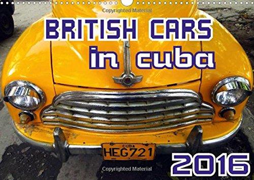 9781325076413: British Cars in Cuba: Classic British Automobiles in Cuba (Calvendo Places)