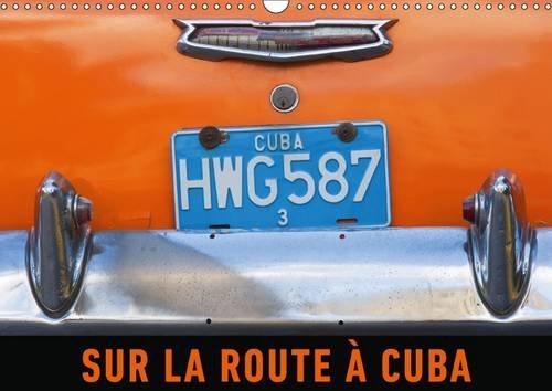Sur la Route a Cuba: De Vieilles Americaines des Annees Cinquante : Le Quotidien dans les Rues de ...
