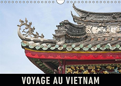 Voyage au Vietnam: Un Voyage en Images a Travers le Vietnam (Calvendo Places) (French Edition): ...