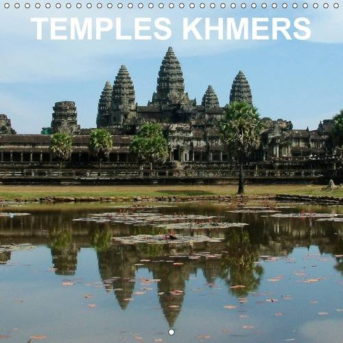 9781325078462: Temples khmers 2016: Art et architecture de l'ancien Empire khmer - parc archeologique d'Angkor, Siem Reap, Cambodge (Calvendo Places) (French Edition)