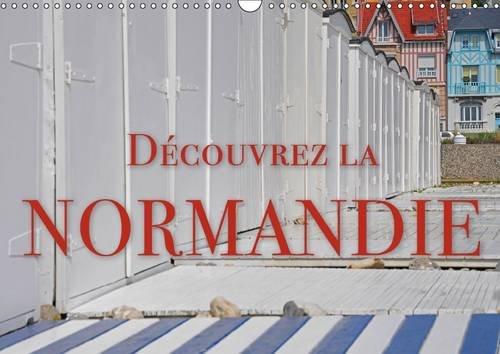 Decouvrez la Normandie: Impressions de la Normandie (Calvendo Places) (French Edition): Reinhold ...