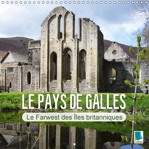 Le Pays de Galles - Le Farwest des Iles Britanniques: Le Pays de Galles - Ses Citees Balneaires ...