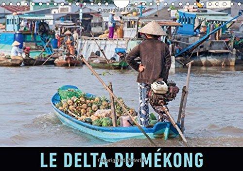 Le Delta du Mekong: Un Voyage Photos dans le Fascinant Delta du Mekong (Calvendo Places) (French ...